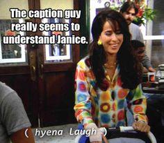 caption guy understands Janice