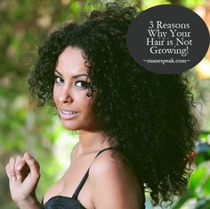 Natural hair - 3 Reasons why you're not Getting Long Hair!
