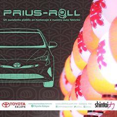 Rompamos la rutina. Conoce el audaz sabor del #PriusRoll un suculento homenaje al #Prius2016. #SoyToyotaXalapa