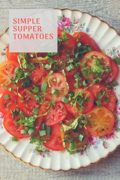 A recipe for summer tomatoes.