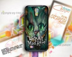 Were Mad All Here - Print On Hard Case Samsung Galaxy S4 i9500