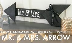 Easy Handmade Wedding Gift Project: Mr. & Mrs. Arrow! So cute and so easy to make! -- Tatertots and Jello
