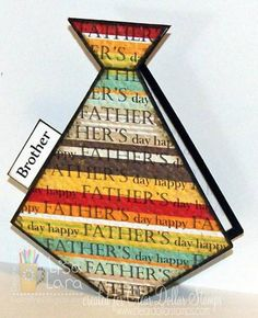 FATHER'S DAY TIE CARD by lisa lara - Cards and Paper Crafts at Splitcoaststampers
