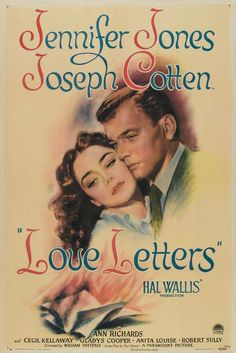 """""""Love Letters""""...great movie, great score...you must see the scene in the courtroom when she testifies...wonderful !"""
