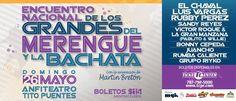 Encuentro Nacional de los Grandes del Merengue y la Bachata 2013 @ Anfiteatro Tito Puentes, Hato Rey