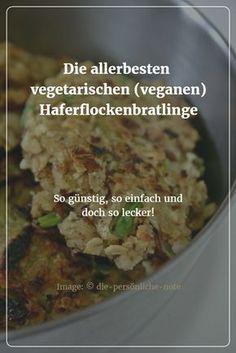 Vegetarische (vegane) Haferflockenbratlinge - die blitzschnelle vegetarische Beilage, die zu fast allem passt.
