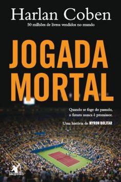 Download Jogada Mortal - Myron Bolitar - Vol 2 - Harlan Coben  em ePUB mobi e pdf