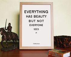 Typography Art Quote Print Poster Everything has by MadeByBride, $13.00