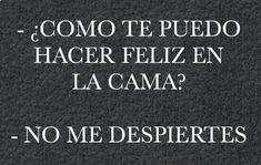 Me encanta dormir. #humorgrafico #bromasgraciosas