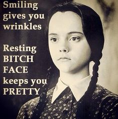 resting bitch face funny quotes quote lol funny quote funny quotes humor addams family lovethispic.com