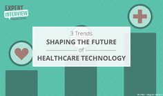 Expert Interview: 3 Trends Shaping the Future of Healthcare Technology http://technologyadvice.com/medical/blog/expert-interview-3-trends-shaping-future-healthcare-technology/  #digitalhealth #healthcareit #ehealth #mhealth