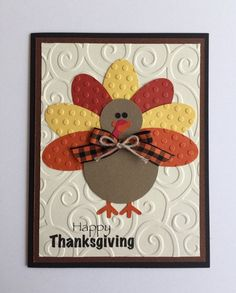 Handmade Turkey Thanksgiving Card - B Karte Ostern, Frühling - Punch Art Cards, Cricut Cards, Kids Cards, Creative Cards, Greeting Cards Handmade, Handmade Fall Cards, Scrapbook Cards, Scrapbook Albums, Homemade Cards