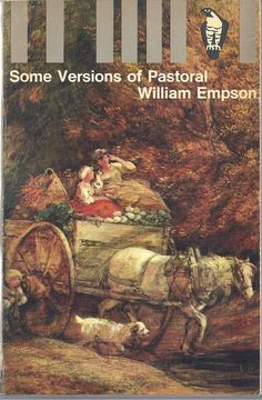 Some versions of pastoral: A study of pastoral form in literature / William Empson Main Library 801.95 EMP