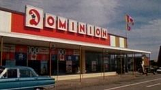 Going over to Canada and shopping at the Dominion Canadian Things, I Am Canadian, Sweet Memories, Childhood Memories, Scarborough Ontario, Vintage Restaurant, Good Ole, Retro Toys, The Good Old Days