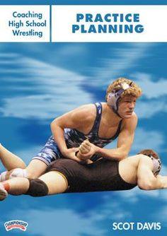 Coaching High School Wrestling: Practice Planning (DVD)