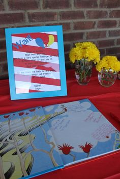 Love this idea- Guests sign a special Dr. Seuss book for the birthday boy (Happy Birthday to You, for example, or Oh! The Places You'll Go) Dr. Seuss Birthday