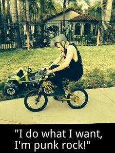 """""""I do what I want, I'm punk rock""""  Soo punk rock Michael..."""