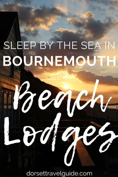 A review of the super cute Bournemouth Beach Lodges. Stay as close to the beach as possible in these stylish self catering beach huts! #bournemouth #lovebournemouth #england