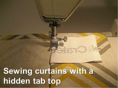 Fiscally Chic: Sewing Curtains with a Hidden Tab Top