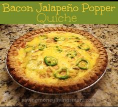 Bacon Jalapeno Popper Quiche !