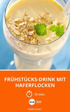 Breakfast drink with oatmeal - Breakfast drink with oatmeal – smarter – calories: 209 kcal – time: 15 min. Apple Smoothies, Healthy Smoothies, Healthy Drinks, Healthy Recipes, Healthy Snacks, Lassi Recipes, Smoothie Recipes, Smoothie Bowl, Paleo Breakfast
