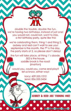 Thing 1 & Thing 2 Dr. Seuss invites I designed for Reid & Aubs 1st birthday!