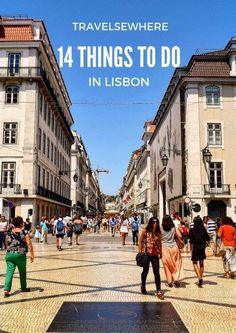 14 Things to see and do in Lisbon, Portugal /travelsewhere/