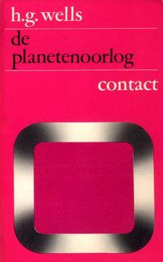War of the Worlds - Uitgeverij Contact Amsterdam, 1974 Dutch Cover by Herbert Binneweg