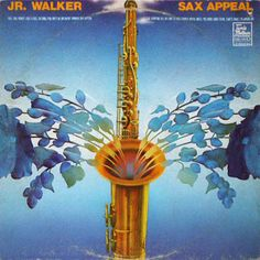 Jr. Walker* - Sax Appeal (Vinyl, LP) at Discogs