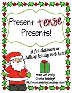 Present *tense* Presents... a Christmas Verb Classroom or Hallway Hunt...free!