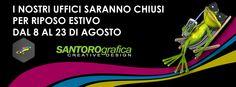 santorografica comunica che dal 10 al 21 di agosto resterà chiusa per le ferie estive e vi invita a visitare: www.santorografica.com