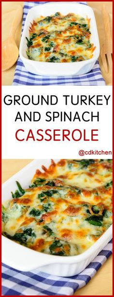 Ground Turkey And Spinach Casserole - The lean meat and healthy spinach help bal. - Ground Turkey And Spinach Casserole – The lean meat and healthy spinach help balance out the rich - Quick Ground Turkey Recipes, Healthy Turkey Recipes, Ground Meat Recipes, Recipes With Ground Chicken, Keto Recipes, Soup Recipes, Healthy Casserole Recipes, Ground Turkey And Vegetables Recipe, Healthy Recipes With Spinach