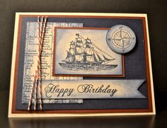 Birthday. 30 Ideas Of Happy Birthday Cards For Him. Vintage Style Nautical Theme Handmade Stamping Up Happy Birthday Card For Men