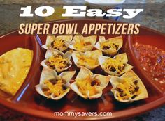 Ten easy super bowl appetizers #superbowl