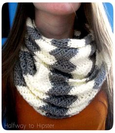 Free Chevron Scarf Pattern by Halfway to Hipster. Okay, so this pattern is crochet but I am putting in my knitting because I don't want to make a crochet board.