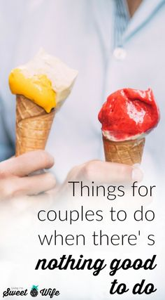 Things for couples to do when there' s nothing good to do