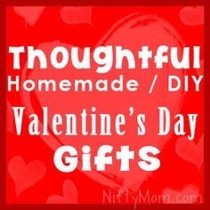 Last Minute DIY Valentine's Day Gifts such as 'Reasons I Love You' Albums, Gifts In a Jar, Finger Paintings from Little Ones & more!