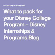 What to pack for your Disney College Program – Disney Internships & Programs Blog