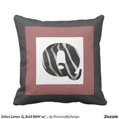 Zebra Letter Q, Bold B&W w/ Cranberry, B&W Chevron Pillows