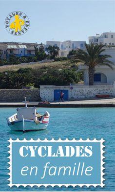 Les Cyclades en familles: nos escales sur Mikonos, Paros, Shinoussa, Amorgos... croisière en Grèce avec enfant