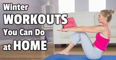 Winter Is a Great Time for Home Exercises