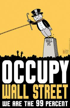 """Though the word """"occupy"""" was popular, OWS never successfully came up with one visual symbol. I think it was pretty clever of this artist Alcaraz to use the Monopoly man in this piece because it's very hard to visually, simply represent wealth."""