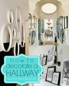15 Ways To Decorate A Hallway | Remodelaholic.com #hallway #decorating #tips