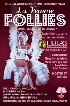 Honolulu, HI A Sexy Variety Show for ladies who love ladies. All New Show featuring the Cherry Blossom Cabaret, Shakti Dance Movement, Pamela Poles and more!!! Burlesque! Belly Dance! Pole Dancers! Hosted by H… Click flyer for more >>