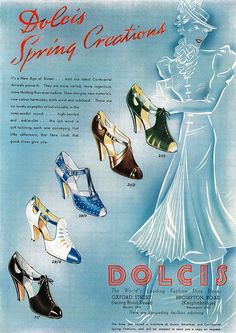 Dolcis Shoes advertisement, 1937 (love them all, especially the white and blue polka dot ones in the middle). #vintage #1930s #shoes #fashion