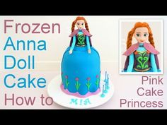 Frozen Cake - Anna Doll Cake how to by Pink Cake Princess - YouTube