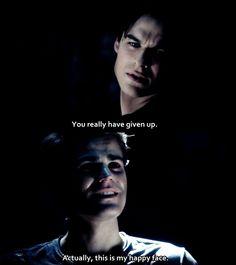 The Vampire Diaries Damon Salvatore Quote - Ian Somerhalder Stefan Salvatore Quote - Paul Wesley