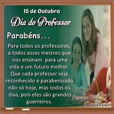 Dia do Professor Ecards, Memes, Teachers' Day, Grandparents Day, Family Day, Teacher Prayer, School Calendar, Yearly, E Cards