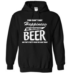 Cant Buy Happiness But We Have Beer T-Shirts, Hoodies. Check Price Now ==►…
