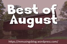 Let's take a look at what happened this August! - Maggie's Musings